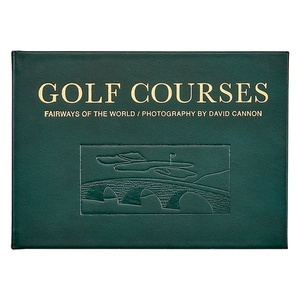 Golf Courses: Fairways of the World | Traditional Leather Bound Book
